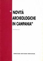 NOVITÀ ARCHEOLOGICHE IN CAMPANIA