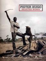 PIETER HUGO. SELECTED WORKS