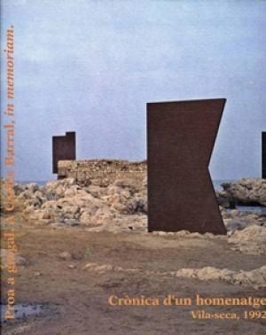 PROA A GREGAL. CRÒNICA D'UN HOMENATGE, VILA-SECA 1992. ( A CARLES BARRAL)
