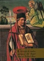 Col•lecció de taules gòtiques del llegat d'Antoni Pedrol Rius