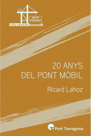 20 ANYS DEL PONT MÒBIL