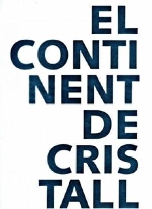 EL CONTINENT DE CRISTALL - FRANCESC TORRES