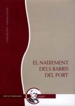 EL NAIXEMENT DELS BARRIS DEL PORT