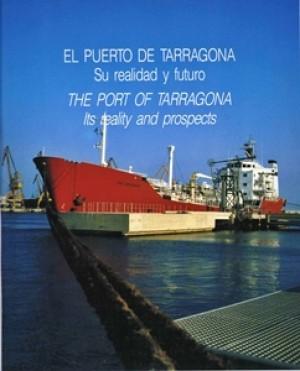 EL PUERTO DE TARRAGONA, SU REALIDAD Y FUTURO (THE PORT OF TARRAGONA, ITS REALITY AND PROSPECTS)