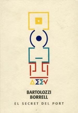 EL SECRET DEL PORT – BARTOLOZZI BORRELL