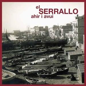 EL SERRALLO, AHIR I AVUI
