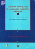 EL SEXENIO DEMOCRÁTICO EN LA CIUDAD DE TARRAGONA (1868-1874)