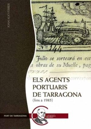ELS AGENTS PORTUARIS DE TARRAGONA (FINS A 1985)