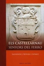 ELS CASTELLARNAU SENYORS DEL FERRO