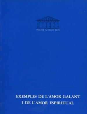 EXEMPLES DE L'AMOR GALANT I DE L'AMOR ESPIRITUAL - JOHANNES MUGGENTHALER