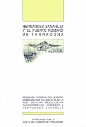 HERNÁNDEZ SANAHUJA Y EL PUERTO ROMANO DE TARRAGONA