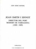 JOAN SMITH I SINNOT. DIRECTOR DEL PORT MODERN DE TARRAGONA (1800-1809)