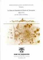 LA JUNTA DE SANIDAD DEL PUERTO DE TARRAGONA, AÑO 1771.