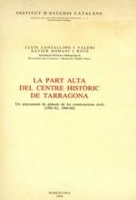 LA PART ALTA DEL CENTRE HISTÒRIC DE TARRAGONA.