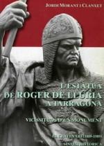 L'ESTÀTUA DE ROGER DE LLÚRIA A TARRAGONA. VICISSITUDS D'UN MONUMENT.