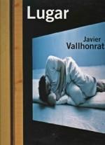 LUGAR - JAVIER VALLHONRAT