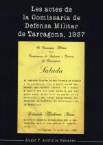 Les actes de la Comissaria de Defensa Militar de Tarragona, 1937