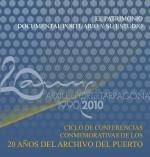 El patrimonio documental portuario y su estudio. Ciclo de conferencias conmemorativas de los 20 años del Archivo del Puerto de Tarragona (CD-ROM)