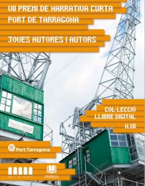 VII Premi de Narrativa Curta Port de Tarragona