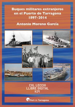 Buques militares extranjeros en el Puerto de Tarragona 1897-2014