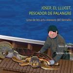 Josep, el llucet, pescador de palangre. Una de les arts menors del Serrallo