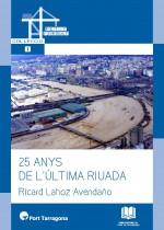 25 ANYS DE L'ÚLTIMA RIUADA
