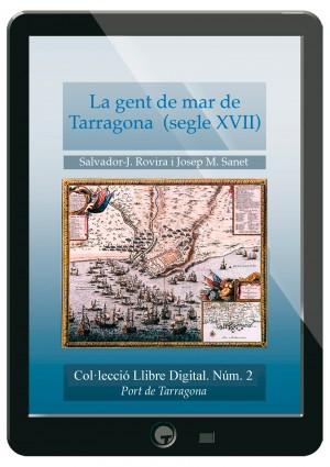 La gent de mar de Tarragona, segle XVII.