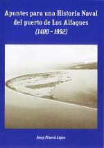 Apuntes para una Historia Naval del Puerto de Los Alfaques 1400-1992