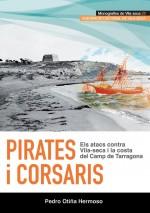 Pirates i corsaris. Els atacs contra Vila-seca i la costa del Camp de Tarragona